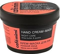 Parfums et Produits cosmétiques Masque-crème de nuit au beurre de karité et extrait de goyave pour mains - Cafe Mimi Hand Cream-Mask Night Care