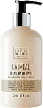 Parfums et Produits cosmétiques Savon liquide pour mains - Scottish Fine Soaps Oatmeal Cream Hand Wash