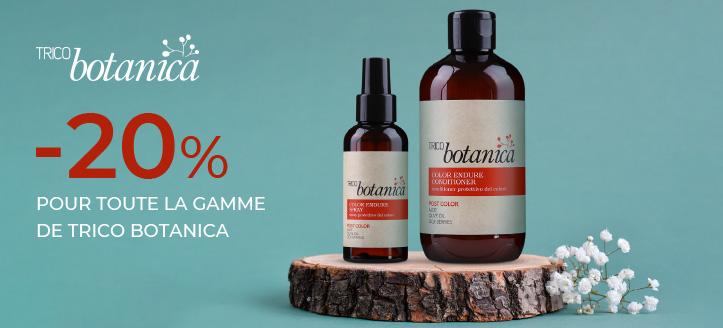 -20% remise sur toute la gamme de Trico Botanica. Les prix sur le site sont indiqués avec des réductions