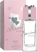 Parfums et Produits cosmétiques Evaflor Je T'aime Eau Supreme - Eau de Parfum