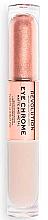 Parfums et Produits cosmétiques Fard à paupières liquide - Makeup Revolution Eye Chrome Liquid Eyeshadow