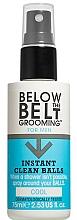 Parfums et Produits cosmétiques Spray d'hygiène intime rafraîchissant pour homme - Below The Belt Grooming Instant Clean Balls Cool