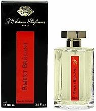 Parfums et Produits cosmétiques L'Artisan Parfumeur Piment Brulant - Eau de Toilette