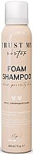 Parfums et Produits cosmétiques Shampooing mousse à l'extrait d'algues à porosité moyenne - Trust My Sister Medium Porosity Hair Foam Shampoo