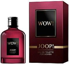 Parfums et Produits cosmétiques Joop! Wow! For Women - Eau de Toilette