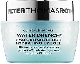 Parfums et Produits cosmétiques Gel à l'acide hyaluronique contour des yeux - Peter Thomas Roth Water Drench Hyaluronic Cloud Hydrating Eye Gel