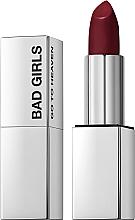 Parfums et Produits cosmétiques Rouge à lèvres crémeux - Bad Girls Go To Heaven Creamy Lipstick