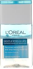 Parfums et Produits cosmétiques Démaquillant doux pour yeux et lèvres, formules longue tenue - L'Oreal Paris Gentle Eyes&Lips Express Make-Up Remover Waterproof