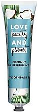 Parfums et Produits cosmétiques Dentifrice à l'huile de noix de coco et de menthe poivrée - Love Beauty And Planet Coconut & Peppermint Toothpaste