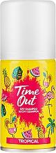 Parfums et Produits cosmétiques Shampooing sec, Tropical - Time Out Dry Shampoo Tropical