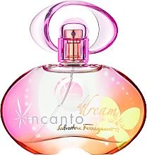 Parfums et Produits cosmétiques Salvatore Ferragamo Incanto Dream - Eau de Toilette