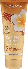 Parfums et Produits cosmétiques Lotion autobronzante corps pour peaux claires, étape 2 - Soraya Tahiti Bronze 2 Step Lotion for Light Skin