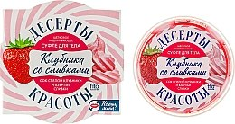 Parfums et Produits cosmétiques Soufflé corporel, Fraises à la crème - Fitokosmetik Desserts pour la beauté