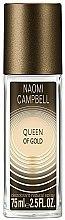 Parfums et Produits cosmétiques Naomi Campbell Queen of Gold - Déodorant avec vaporisateur pour corps