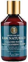 Parfums et Produits cosmétiques Fluide nettoyant à l'acide citrique pour visage - Recipe For Men RAW Naturals Glacier Water Face Cleansing Fluid