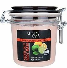 Parfums et Produits cosmétiques Masque anti-cellulite aux agrumes pour le corps - Organic Shop Anticellulite Body Mask