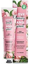 Parfums et Produits cosmétiques Dentifrice au jus d'aloe vera et huile de rose - Love Beauty And Planet Rose&Aloe Vera