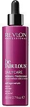 Parfums et Produits cosmétiques Sérum à la vitamine E et B5 pour cheveux - Revlon Professional Be Fabulous Daily Care Anti-Aging Serum