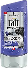 Parfums et Produits cosmétiques Gel coiffant fixation extra forte - Schwarzkopf Taft Looks Titan Look Power Gel No Stickness-No Residues