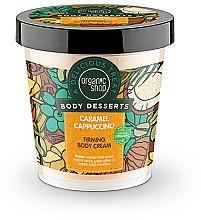 Parfums et Produits cosmétiques Crème raffermissante pour corps Caramel et capuccino - Organic Shop Body Desserts Caramel Cappuccino
