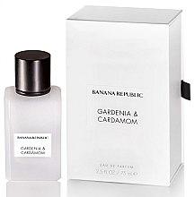 Parfums et Produits cosmétiques Banana Republic Gardénia et Cardamome - Eau de parfum