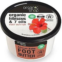 Parfums et Produits cosmétiques Baume aux huiles africaines et hibiscus pour pieds - Organic Shop Organic Hibiscus & 7 Oils Foot Butter
