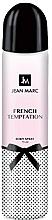 Parfums et Produits cosmétiques Jean Marc French Temptation - Déodorant