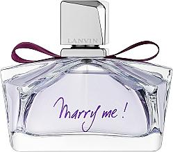 Parfums et Produits cosmétiques Lanvin Marry Me - Eau de Parfum