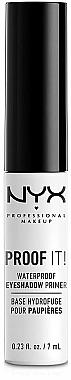 Base de fards à paupières waterproof - NYX Professional Makeup Proof It! Waterproof Eye Shadow Primer