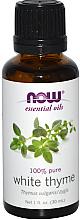Parfums et Produits cosmétiques Huile essentielle de thym blanc - Now Foods Essential Oils 100% Pure White Thyme