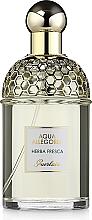 Parfums et Produits cosmétiques Guerlain Aqua Allegoria Herba Fresca - Eau de Toilette