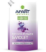 Parfums et Produits cosmétiques Savon liquide Passiflora et Violette - Apart Natural Passion Flower & Violet Soap (recharge)
