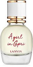 Parfums et Produits cosmétiques Lanvin A Girl in Capri - Eau de toilette