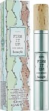 Parfums et Produits cosmétiques Sérum pour contour des yeux - Benefit Firm It Up! Eye Serum