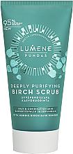 Parfums et Produits cosmétiques Gommage au bouleau pour visage - Lumene Puhdas Deeply Purifying Birch Scrub