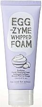 Parfums et Produits cosmétiques Mousse purifiante pour visage - Too Cool For School Egg Zyme Whipped Foam