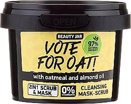 Parfums et Produits cosmétiques Masque-gommage nettoyant pour visage - Beauty Jar Vote For Oat! Cleansing Mask-Scrub