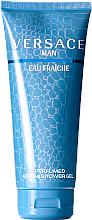 Parfums et Produits cosmétiques Versace Man Eau Fraiche - Gel douche