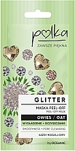 Parfums et Produits cosmétiques Masque peel-off à l'avoine pour visage - Polka Glitter Peel Off Mask Oat