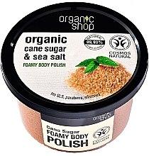 Parfums et Produits cosmétiques Gommage moussant au sucre de canne et sel marin pour corps - Organic Shop Foamy Body Scrub Organic Cane Sugar & Sea Salt