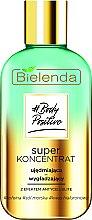 Parfums et Produits cosmétiques Concentré raffermissant et lissant pour le corps, effet anti-cellulite - Bielenda Body Positive Super Koncentrat