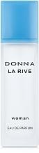 Parfums et Produits cosmétiques La Rive Donna La Rive - Eau de Parfum