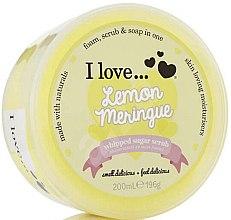 Parfums et Produits cosmétiques Gommage sucré à l'huile de citron pour corps - I Love... Lemon Meringue Whipped Sugar Scrub