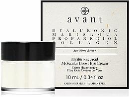 Parfums et Produits cosmétiques Crème à l'acide hyaluronique pour yeux - Avant Skincare Hyaluronic Acid Molecular Boost Eye Cream