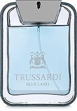 Parfums et Produits cosmétiques Trussardi Blue Land - Eau de Toilette