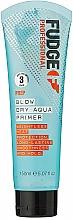 Parfums et Produits cosmétiques Sérum lissant thermoprotecteur pour cheveux - Fudge Prep Blow Dry Aqua Prim