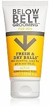 Parfums et Produits cosmétiques Gel d'hygiène intime - Below The Belt Grooming Fresh & Dry Balls Active