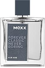 Parfums et Produits cosmétiques Mexx Forever Classic Never Boring - Eau de Toilette