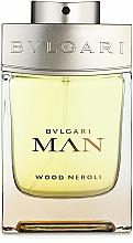 Parfums et Produits cosmétiques Bvlgari Man Wood Neroli - Eau de Parfum