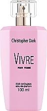 Parfums et Produits cosmétiques Christopher Dark Vivre - Eau de Parfum